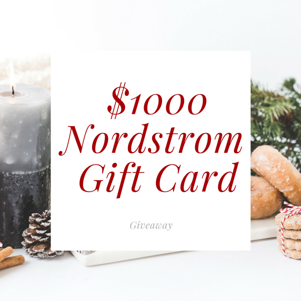 Giveaway for a $1000 Nordstrom Gift Card!